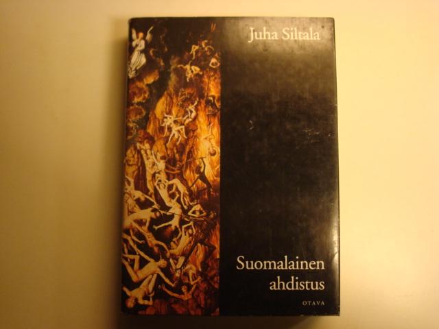 Suomalainen ahdistus - Siltala Juha tuotekuva