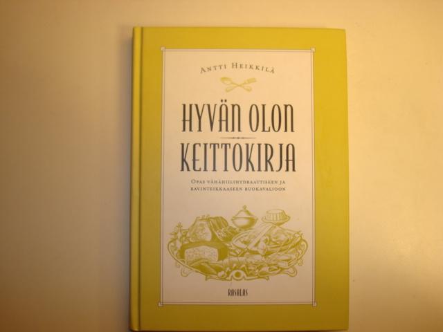 Hyvän olon keittokirja - Heikkilä Antti tuotekuva