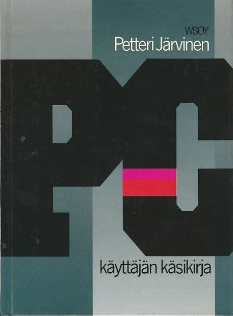 PC-käyttäjän käsikirja - Järvinen, Petteri tuotekuva