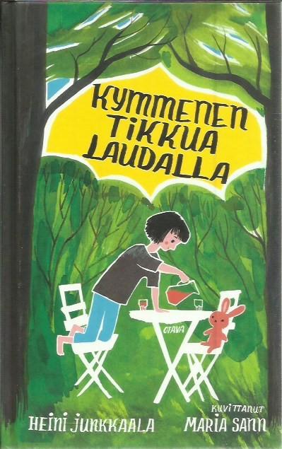 Kymmenen tikkua laudalla - Junkkaala Heini (kuvittanut Maria Sann) tuotekuva