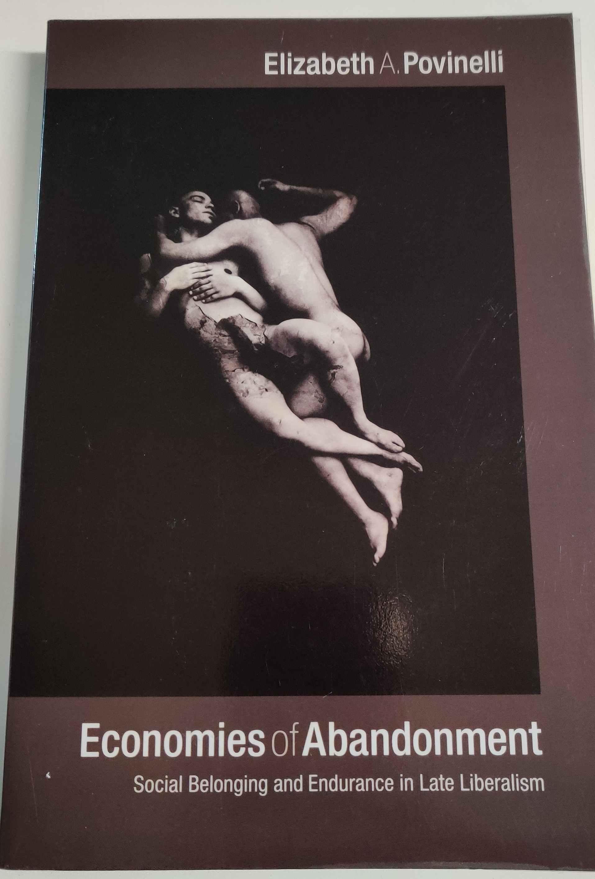 Economics of Abandonment - Povinelli Elizabeth tuotekuva