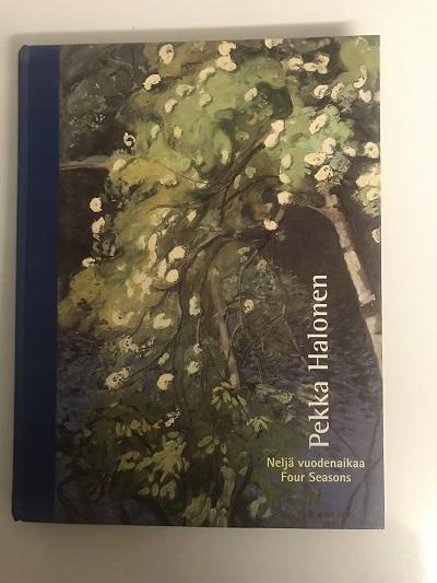 Neljä vuodenaikaa Four seasons, Taidekeskus Retretti 2.6.-28.8.2005 - Halone Pekka tuotekuva