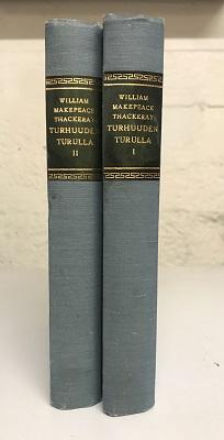 Turhuuden turuilla I-II - Thackeray William Makepeace tuotekuva