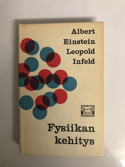 Fysiikan kehitys - Einstein Albert, Infelt Leopold tuotekuva
