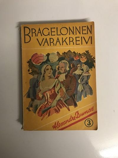 Bragelonnen varakreivi 3 - Dumas, Alexandre tuotekuva