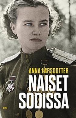 Naiset sodissa - Larsdotter Anna tuotekuva